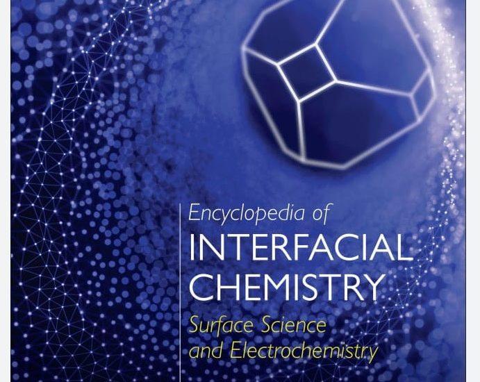 Encyclopedia of Interfacial Chemistry 1st Edition PDF