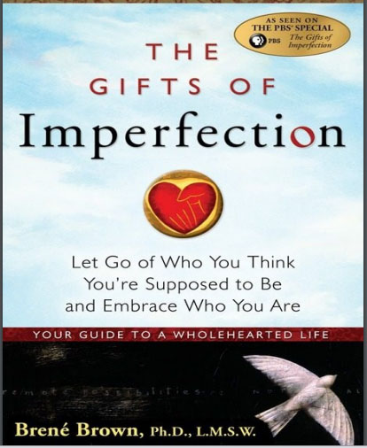 the gift of imperfection by Brené Brown.jpg