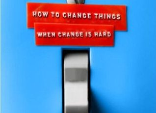 Switch : How to Change Things When change